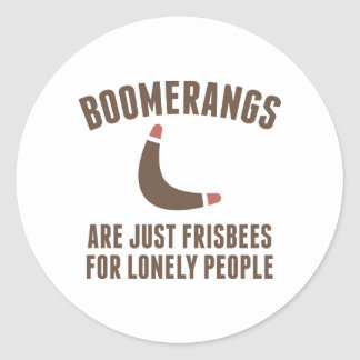 Frisbees For Lonely People Classic Round Sticker