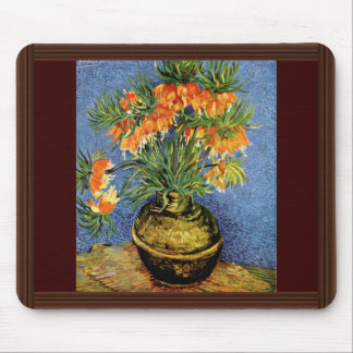 Fritillaries In A Copper Vase By Vincent Van Gogh Mouse Pad