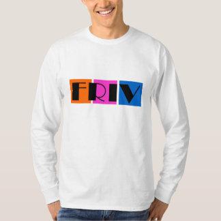 Friv shirt