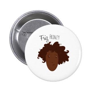 Friz Frinzy Pin