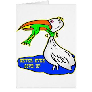 Frog Choking Bird Never Ever Give Up Card