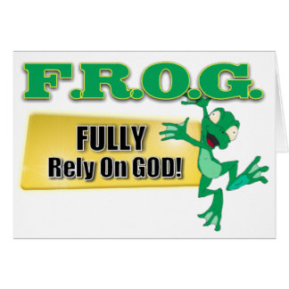 FROG CHRISTIAN ACRONYM FULLY RELY ON GOD CARD