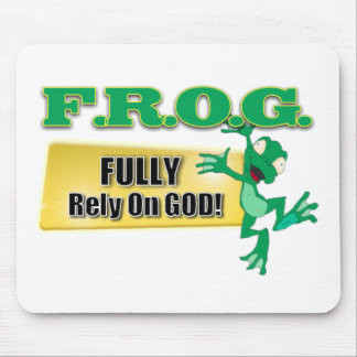 FROG CHRISTIAN ACRONYM FULLY RELY ON GOD MOUSEPADS