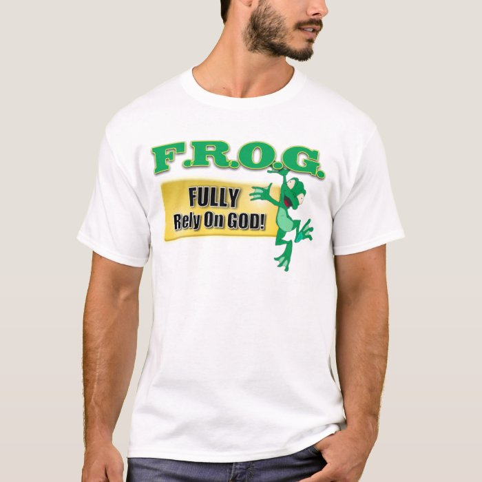 FROG CHRISTIAN ACRONYM FULLY RELY ON GOD T-Shirt