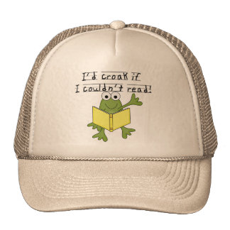 Frog Croak If I Couldn't Read Tshirts and Gifts Trucker Hat