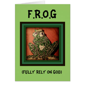 FROG - Fully Rely On God Card