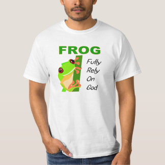 FROG, Fully rely on God Tshirts