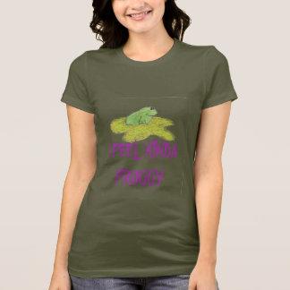 Frog, I FEEL KINDA  FROGGY T-Shirt
