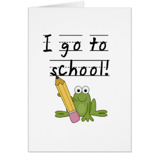Frog I Go To School Tshirts and Gifts Greeting Card
