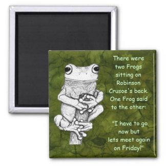 """""""FROG JOKE"""" Funny Frog Magnet"""
