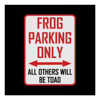 Frog Parking All Others Toad Poster