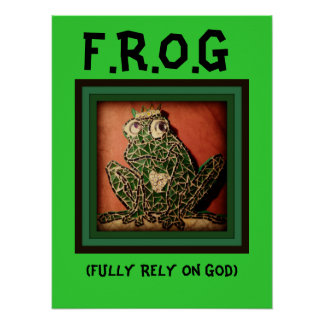 FROG Poster Fully Rely On God
