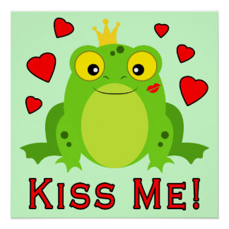 Frog Prince Kiss Me Poster