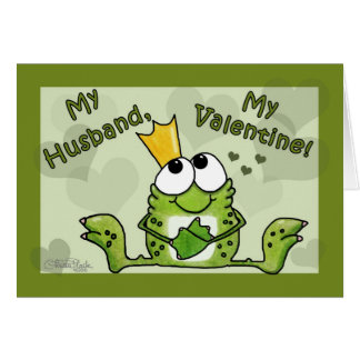 Frog Prince Valentine for Husband Card