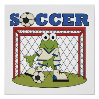 Frog Soccer Goalie T-shirts and Gifts Poster