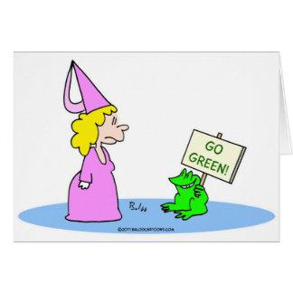"Frog to Princess ""Go Green!"" Greeting Card"
