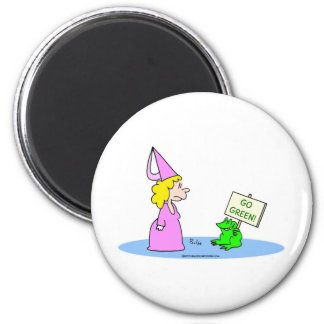 """Frog to Princess """"Go Green!"""" 2 Inch Round Magnet"""