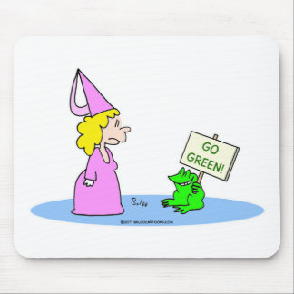 """Frog to Princess """"Go Green!"""" Mouse Pad"""