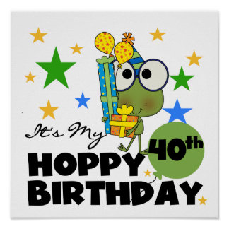 Froggie Hoppy 40th Birthday Poster