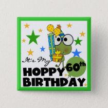 Froggie Hoppy 60th Birthday Pinback Button