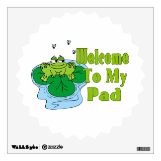 Froggy Says Welcome To My Pad Room Sticker