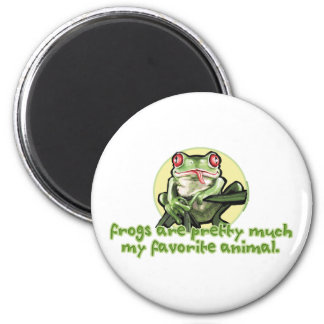 Frogs Are Pretty Much My Favorite Animal. Magnet