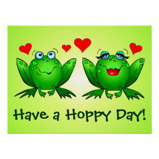 Frogs Love Hearts Have a Hoppy Day Poster