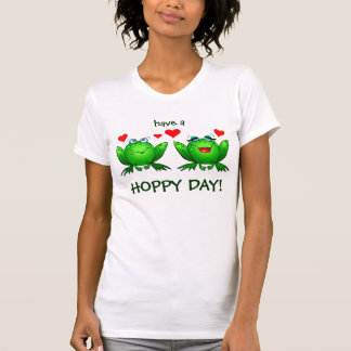 Frogs Love Hearts Have a Hoppy Day T-Shirt
