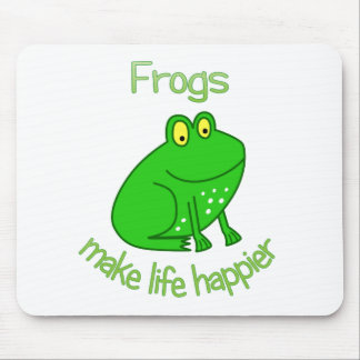 Frogs Make Life Happier Mouse Pad