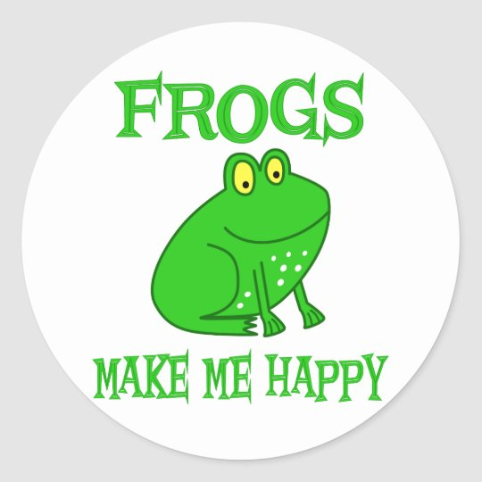 Frogs Make Me Happy Classic Round Sticker