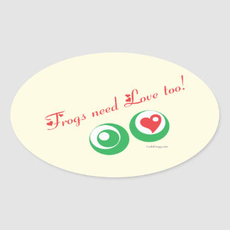 Frogs Need Love Too Oval Sticker