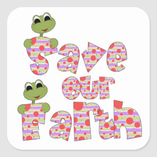 Frogs Save Our Earth T-shirts and Gifts Square Sticker