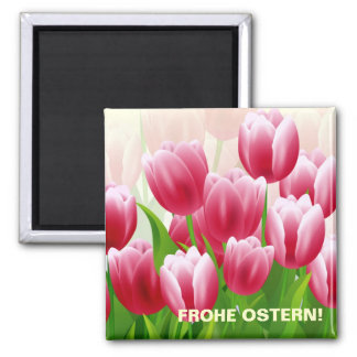 Frohe Ostern. Spring Tulips Easter Gift Magnets