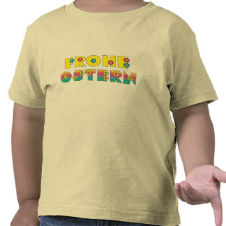 Frohe Ostern Tee Shirt