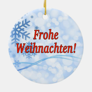 Frohe Weihnachten! Merry Christmas in German rf Ceramic Ornament