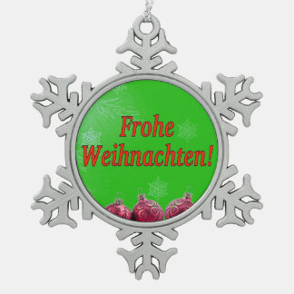 Frohe Weihnachten! Merry Christmas in German rf Snowflake Pewter Christmas Ornament