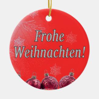 Frohe Weihnachten! Merry Christmas in German wf Ceramic Ornament