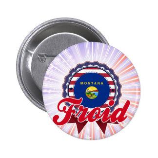 Froid, TA Pins