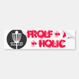 Frolf - A - Holic Bumper Sticker