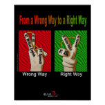 From a Wrong Way to a Right Way Print