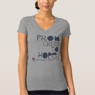 From Crisis to Hope V Neck T-Shirt