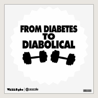 From Diabetes To Diabolical Wall Sticker