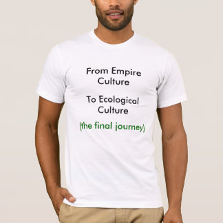 From Empire to Ecology T-Shirt