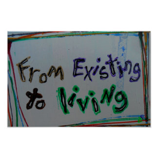 """""""from existing to living recovery posters"""