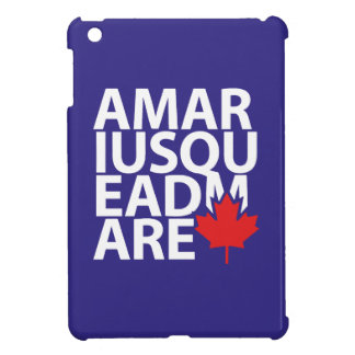 From Is to Is Canada Motto iPad Mini Cover