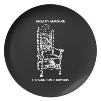 From My Armchair The Solution is Obvious Party Plate