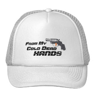 """""""From My Cold Dead Hands"""" Hat"""