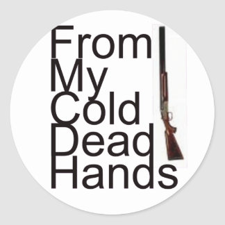 From My Cold Dead Hands Round Stickers