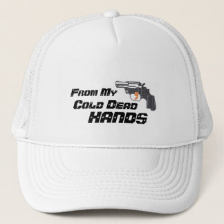 From My Cold Dead Hands Trucker Hat