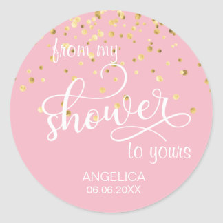 From My Shower To Yours Bridal Shower Favors Classic Round Sticker